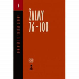 ŽALMY 76-100 - Komentáre k Starému zákonu