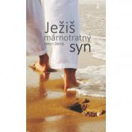 Ježiš márnotratný syn