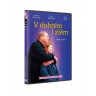 DVD - V dobrém i zlém