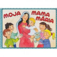 Omaľovánka - Moja mama Mária