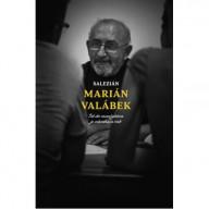 Salezián Marián Valábek: Ísť do manželstva je odvaha a risk