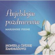 CD - Anjelským pozdravením / Kandráčovci