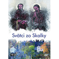 DVD - Svätci zo Skalky