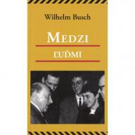Medzi ľuďmi / Wilhelm Busch