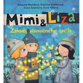 Mimi & Líza. Záhada vianočného svetla