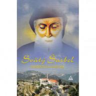 Svätý Šarbel - svedectvá a zázraky
