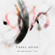 CD - Tanec strún (Miriam Kaiser Trio)