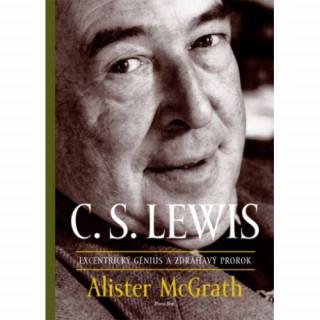 C.S. Lewis – excentrický génius a zdráhavý prorok