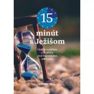 15 minút s Ježišom