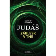 Judáš - Záblesk v tme
