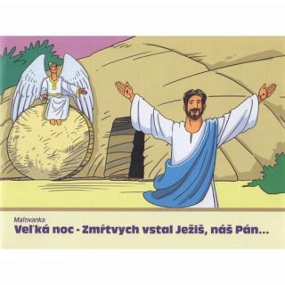 Omaľovanka - Veľká noc - Zmŕtvych vstal Ježiš, náš Pán...