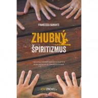 Zhubný špiritizmus