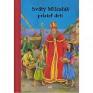 Svätý Mikuláš, priateľ detí