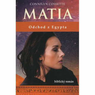 Kniha Matia - Odchod z Egypta
