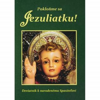 Pokloňme sa Jezuliatku!