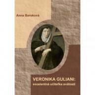 Veronika Giuliani: excelentná učiteľka svätosti
