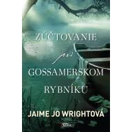 Zúčtovanie pri Gossamerskom rybníku (e-kniha)