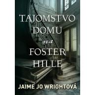 Tajomstvo domu na Foster Hille (e-kniha)