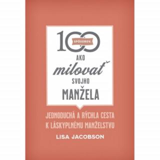 100 spôsobov, ako milovať svojho manžela
