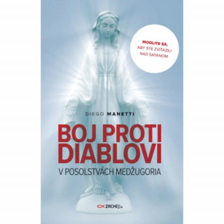 Boj proti diablovi v posolstvách Medžugoria