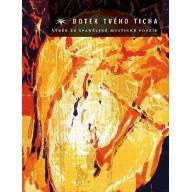 Dotek tvého ticha: Výběr ze španělské mystické poezie