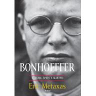 BONHOEFFER - kazateľ, špión a martýr (e-kniha)
