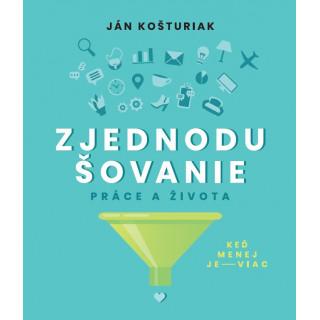 Zjednodušovanie práce a života (e-kniha)