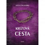 Krížová cesta / Alícia Lenczewska