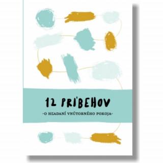 12 príbehov o hľadaní vnútorného pokoja (e-kniha)