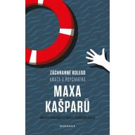 Záchranné koleso kňaza a psychiatra Maxa Kašparů (e-kniha)