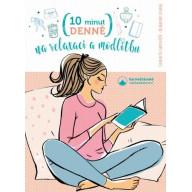 10 minut denně na modlitbu a relaxaci
