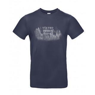 Pánske tričko - Všetko tvoríš nové / modré