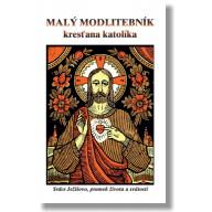 Malý modlitebník kresťana katolíka