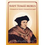 Svätý Tomáš Morus – Výnimočný život, výnimočná smrť