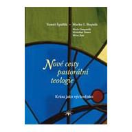 Nové cesty pastorální teologie