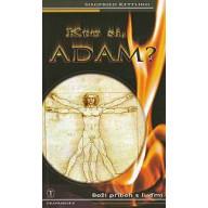 Kto si Adam? - Boží príbeh s ľuďmi