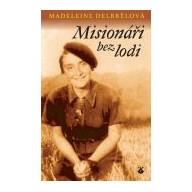 Misionáři bez lodi