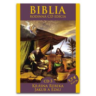 CD - Biblia3 - Krásna Rebeka, Jakub a Ezau