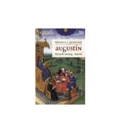 Augustín. Filozof, mystik, teológ