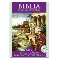 CD - Biblia7 - Mojžiš a Áron, Faraónovo potrestanie
