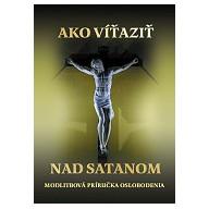 Ako víťaziť nad satanom