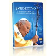 DVD - Svedectvo o živote Jána Pavla II.