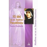15 dní so sv. Sestrou Faustínou