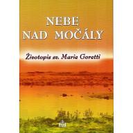 Nebe nad močály, Životopis sv. Marie Goretti