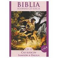 CD - Biblia13 - Čas sudcov, Samson a Dalila