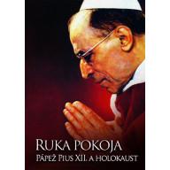DVD - Ruka pokoja: Pius XII. a holokaust