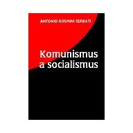 Komunismus a socialismus