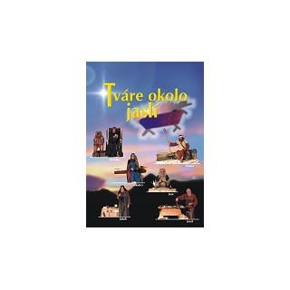 DVD - Tváre okolo jaslí