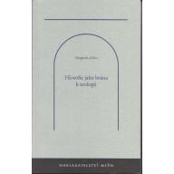 Filosofie jako brána k teologii