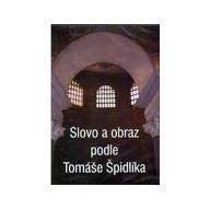 DVD - Slovo a obraz podle Tomáše Špidlíka
